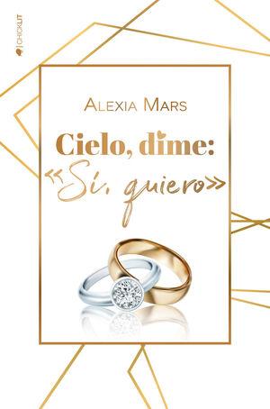 CIELO, DIME: