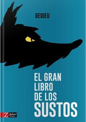 GRAN LIBRO DE LOS SUSTOS,