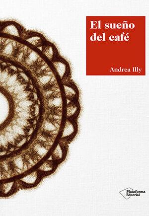 EL SUEÑO DEL CAFE