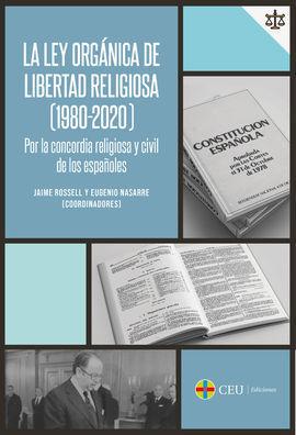 LA LEY ORGANICA DE LIBERTAD RELIGIOSA (1980-2020) POR LA CO