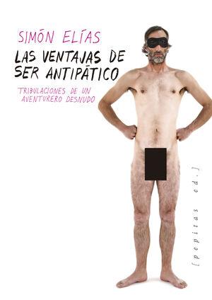 LAS VENTAJAS DE SER ANTIPÁTICO