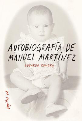 AUTOBIOGRAFIA DE MANUEL MARTINEZ