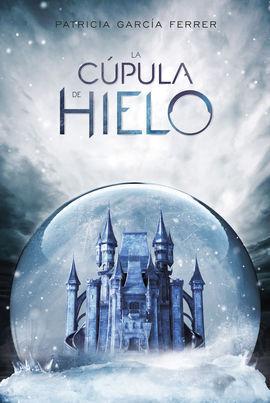 LA CÚPULA DE HIELO