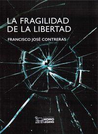 LA FRAGILIDAD DE LA LIBERTAD