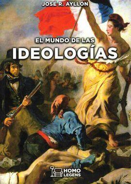 EL MUNDO DE LAS IDEOLOGIAS