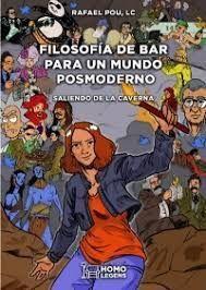 FILOSOFÍA DE BAR PARA UN MUNDO POSMODERNO