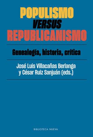 POPULISMO VERSUS REPUBLICANISMO