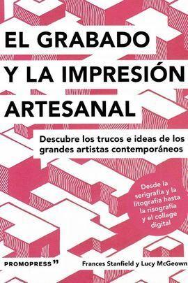 EL GRABADO Y LA IMPRESIÓN ARTESANAL