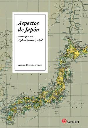 ASPECTOS DE JAPON VISTOS POR UN DIPLOMÁTICO ESPAÑOL