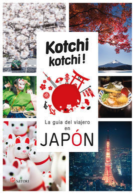 KOCHI KOCHI. LA GUIA DEL VIAJERO EN JAPON