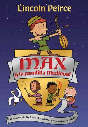 MAX Y LA PANDILLA MEDIEVAL