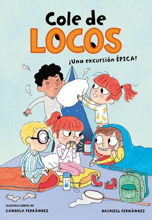 UNA EXCURSIÓN ÉPICA (COLE DE LOCOS 2)