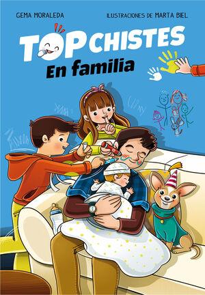 TOP CHISTES. EN FAMILIA