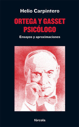 ORTEGA Y GASSET, PSICOLOGO
