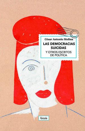 DEMOCRACIAS SUICIDAS, LAS