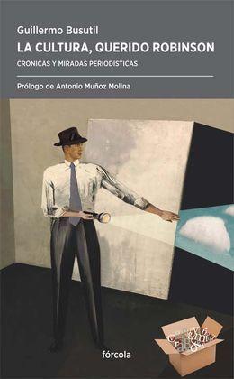 LA CULTURA, QUERIDO ROBINSON
