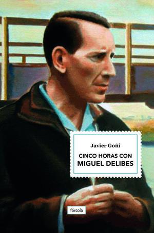 CINCO HORAS CON MIGUEL DELIBES