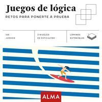 JUEGOS DE LOGICA. RETOS PARA PONERTE A PRUEBA