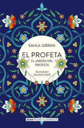 EL PROFETA Y EL JARDIN DEL PROFETA (POCKET)