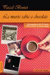 MUERTE SABIA A CHOCOLATE,LA