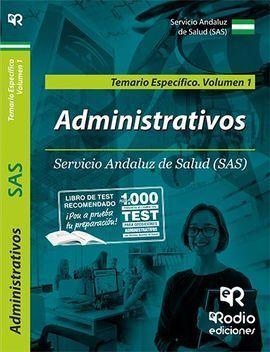 ADMINISTRATIVO/A DEL SAS. TEMARIO ESPECÍFICO. VOLUMEN 1