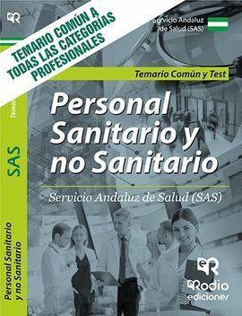 TEMARIO COMÚN Y TEST. PERSONAL SANITARIO Y NO SANITARIO DEL SAS.