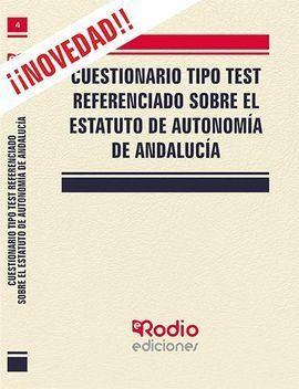 CUESTIONARIO TIPO TEST REFERENCIADO SOBRE EL ESTATUTO DE AUTONOMIA DE ANDALUCIA