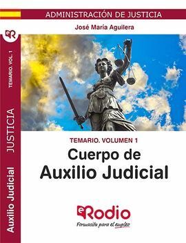 CUERPO DE AUXILIO JUDICIAL DE LA ADMINISTRACION DE JUSTICIA. TEMA