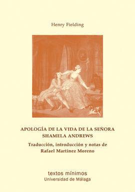 APOLOGÍA DE LA VIDA DE LA SEÑORA SHAMELA ANDREWS
