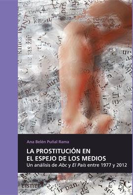 LA PROSTITUCIÓN EN EL ESPEJO DE LOS MEDIOS