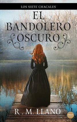 EL BANDOLERO OSCURO