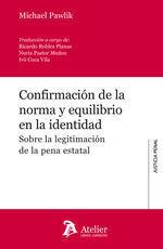 CONFIRMACIÓN DE LA NORMA Y EQUILIBRIO EN LA IDENTIDAD.