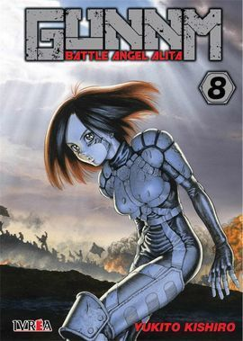 GUNNM (BATTLE ANGEL ALITA) 8