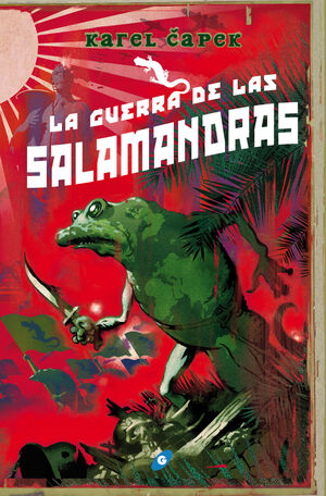 GUERRA DE LAS SALAMANDRAS,LA