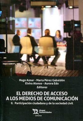 DERECHO DE ACCESO A LOS MEDIOS DE COMUNICACION