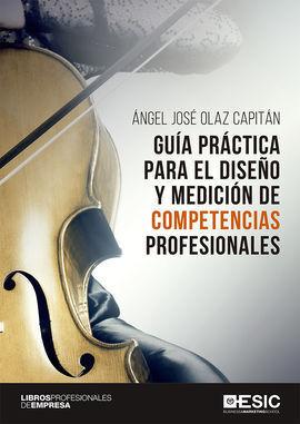 GUIA PRACTICA PARA EL DISEÑO Y MEDICION DE COMPETENCIAS PROFESION