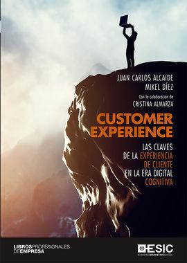 CUSTOMER EXPERIENCE: LAS CLAVES DE LA EXPERIENCIA