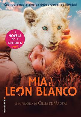 MÍA Y EL LEON BLANCO