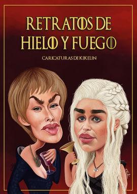 RETRATOS DE HIELO Y FUEGO