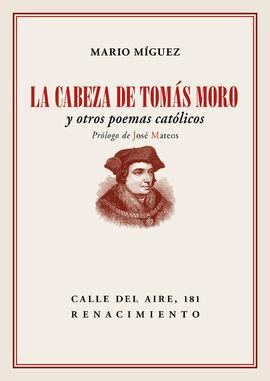 LA CABEZA DE TOMÁS MORO