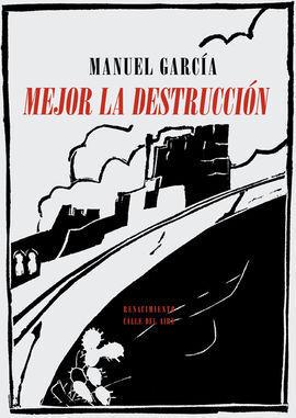MEJOR LA DESTRUCCION