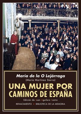 UNA MUJER POR CAMINOS DE ESPAÑA