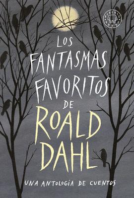 FANTASMAS FAVORITOS DE ROALD DAHL, LOS