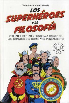 LOS SUPERHEROES Y LA FILOSOFIA