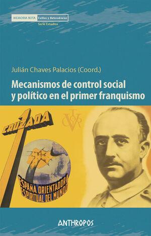 MECANISMOS DE CONTROL SOCIAL Y POLÍTICO PRIMER FRANQUISMO