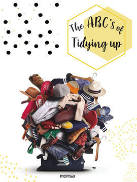 THE ABC'S OF TIDYING UP