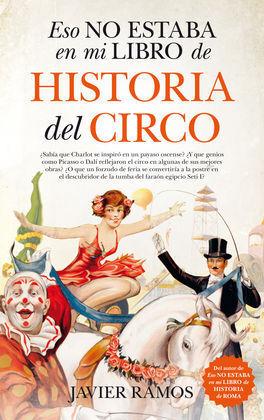 ESO NO ESTABA...LIBRO HISTORIA DEL CIRCO