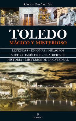 TOLEDO MÁGICO Y MISTERIOSO