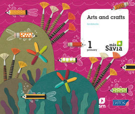 ARTS AND CRAFTS. 1 PRIMARY. SAVIA. ANDALUCÍA
