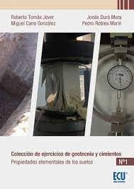 COLECCIÓN DE EJERCICIOS DE GEOTECNIA Y CIMIENTOS